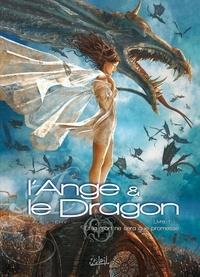 Téhy et  Lalie - L'Ange et le Dragon Tome 1 : Et la mort ne sera que promesse.