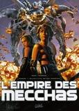 Téhy et  Fenech - L'Empire des Mecchas Tome 1 : Elijah L-yys, roi des immortels.