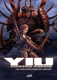 Téhy et J-M Vee - Yiu, premières missions Tome 2 : Les résurrections de l'impure.