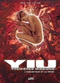 Téhy - Yiu, premières missions Tome 6 : L'inquisiteur et la proie.