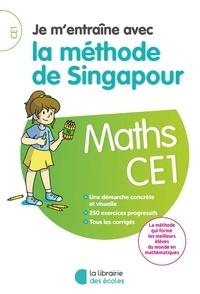 Télécharger des ebooks complets Maths CE1 Je m'entraîne avec la méthode de Singapour in French