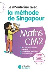 Tek Hong Kho - Maths CM2 Je m'entraîne avec la méthode de Singapour.