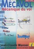 Jean-Claude Wanner - Mécavol Initial - Mécanique du vol.