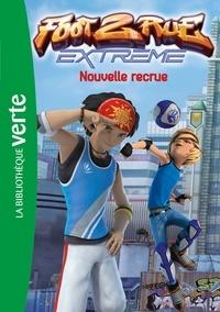 Télé Images Kids - Foot 2 rue Extrême 01 - Nouvelle recrue.
