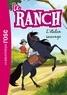 Télé Images Kids - Le Ranch 01 - L'étalon sauvage.