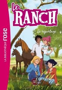 Télé Images Kids - Le Ranch 10 - Le reportage.