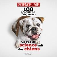 Télémaque - Ce que la science sait des chiens - 100 questions-réponses.