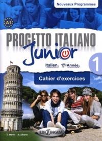 Telis Marin et Albanus Albano - Progetto italiano Junior 1 - Cahier d'exercices.