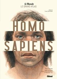 Telmo Pievani et Valéry Zeitoun - Le grand atlas Homo Sapiens.
