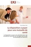 Tema-f - La disposition à payer pour une mutuelle de santé.