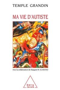 Temple Grandin - Ma vie d'autiste.