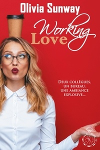Olivia Sunway - Working Love.
