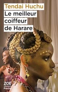 Tendai Huchu - Le meilleur coiffeur de Harare.