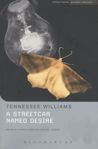 Tennessee Williams - A Streetcar Named Desire.
