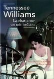 Tennessee Williams - La chatte sur un toit brulant.