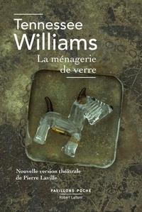 Tennessee Williams - La ménagerie de verre.