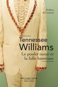 Téléchargez des ebooks gratuits pour ipad mini Le poulet tueur et la folle honteuse par Tennessee Williams en francais