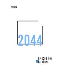 TENSHIN - 2044 - EPISODE 01.