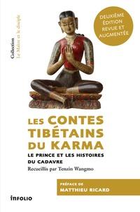 Lesmouchescestlouche.fr Les contes tibétains du Karma - Le prince et les histoires du cadavre Image