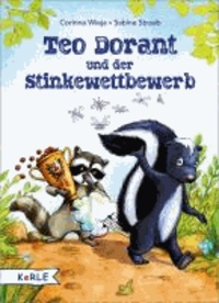 Teo Dorant und der Stinkewettbewerb.
