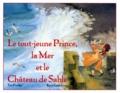 Téo Puebla et René Gouichoux - Le tout-jeune prince, la mer et le château de sable.