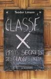 Teodor Limann - Classé X - Petits secrets des classes prépas.