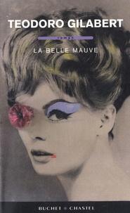 Teodoro Gilabert - La belle mauve.