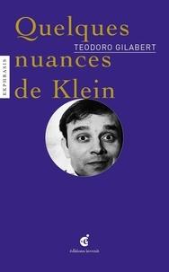 Teodoro Gilabert - Quelques nuances de Klein.