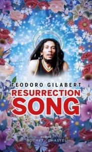 Teodoro Gilabert - Resurrection song.