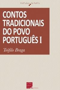 Téofilo Braga - Contos tradicionais do povo português (I).