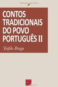 Téofilo Braga - Contos tradicionais do povo português (II).
