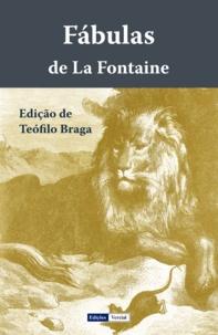 Téofilo Braga et Jean de La Fontaine - Fábulas de La Fontaine.