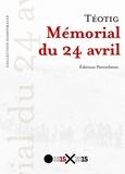 Téotig - Mémorial du 24 avril.