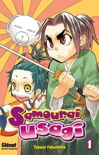Teppei Fukushima - Samouraï Usagi - Tome 01.