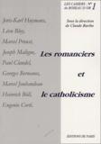 Claude Barthe et  Collectif - Les romanciers et le catholicisme.