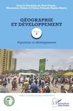 Téré Gogbe et Mamoutou Toure - Géographie et développement - Tome 3, Population et développement.