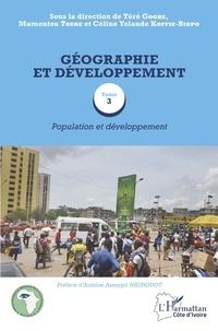 Téré Gogbe et Mamoutou Touré - Géographie et développement - Tome 3, Population et développement.