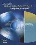 Terence Ball et Richard Dagger - Idéologies, idéal démocratique et régimes politiques.