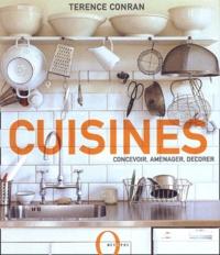 Terence Conran - Cuisines - Concevoir, aménager, décorer.