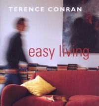 Terence Conran - EASY LIVING.