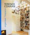 Terence Conran - Organiser l'espace.