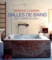 Terence Conran - Salles de bains - Les plaisirs de l'eau.