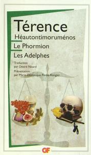 Térence - Héautontimoruménos ; Le Phormion ; Les Adelphes.