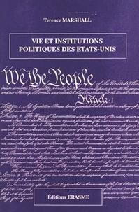 Terence Marshall - Vie et institutions politiques des États-Unis - Essais et conférences.