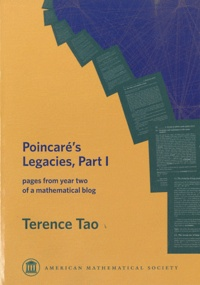 Terence Tao - Poincaré's Legacies - Volume 1, Pages from Year Two of a Mathematical Blog.