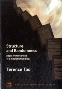 Terence Tao - Structure and Randomness - Pages from Year One of a Mathematical Blog.