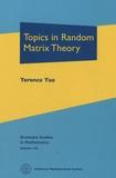Terence Tao - Topics in Random Matrix Theory.