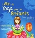 Teresa Anne Power - L'ABC du yoga pour les enfants - 67 postures rigolotes, et voilà que j'apprends l'alphabet, l'anglais et le yoga en m'amusant !.