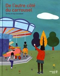 Teresa Arroyo Corcobado - De l'autre côté du carrousel.