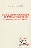 Teresa Azucena del Valle Acuna - Lecture en langues étrangère : du traitement des textes à l'acquisitions des langues.